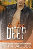 In Too Deep ebook by