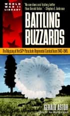 Battling Buzzards ebook by Gerald Astor