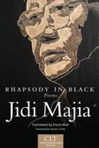 Rhapsody in Black ebook by Mr. Jidi Majia,Prof. Denis Mair,Simon J. Ortiz