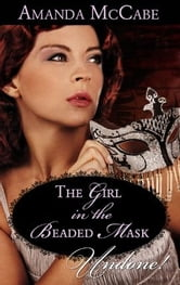 Girl in the Beaded Mask ebook by Amanda McCabe