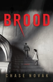 Brood ebook by Chase Novak