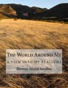 The World Around Me eBook by Rizwan Sandhu