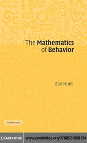 The Mathematics of Behavior ebook by Hunt, Earl