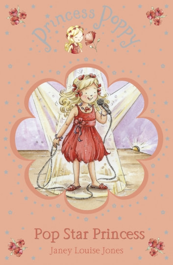 Princess Poppy: Pop Star Princess eBook by Janey Louise Jones