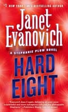 Hard Eight ebook by Janet Evanovich