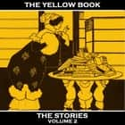 Yellow Book, The - Vol 2 audiobook by Kenneth Grahame, Charlotte Mew, John Buchan