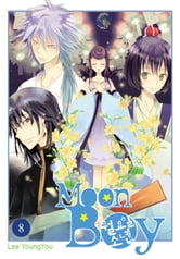 Moon Boy, Vol. 8 ebook by YoungYou Lee