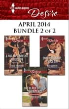 Harlequin Desire April 2014 - Bundle 2 of 2 ebook by Maureen Child,Janice Maynard,Red Garnier
