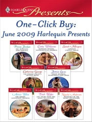 One-Click Buy: June 2009 Harlequin Presents - The Sicilian's Baby Bargain\Ruthless Tycoon, Inexperienced Mistress\Capelli's Captive Virgin\The Italian Count's Defiant Bride\Virgin Mistress, Scandalous Love-Child\The Greek's Convenient Mistress ebook by Penny Jordan,Cathy Williams,Sarah Morgan,Catherine George,Jennie Lucas,Annie West