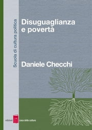 Disuguaglianza e povertà ebook by Daniele Checchi