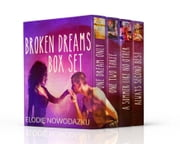 Broken Dreams Box Set ebook by Elodie Nowodazkij