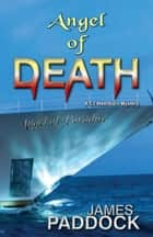 Angel of Death ebook by James Paddock
