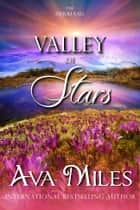 Valley of Stars ebook by Ava Miles