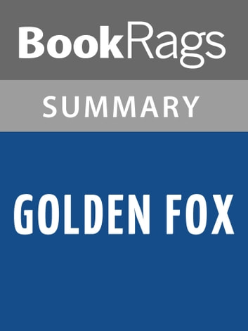 Golden Fox by Wilbur Smith l Summary & Study Guide ebook by BookRags