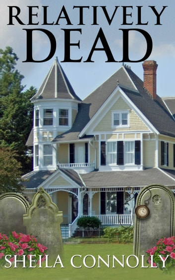 Relatively Dead ebook by Sheila Connolly