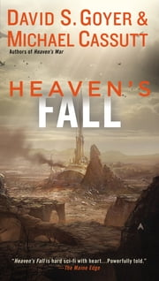 Heaven's Fall ebook by David S. Goyer,Michael Cassutt