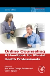 Online Counseling, 2nd ed. - A Handbook for Mental Health Professionals ebook by