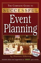 The Complete Guide to Successful Event Planning With Companion CD-ROM ebook by Kilkenny, Shannon