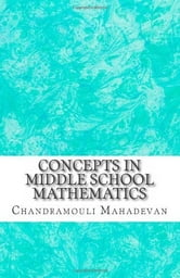 Concepts in Middle School Mathematics ebook by Chandramouli Mahadevan