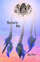 Return Me ebook by Pen