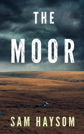 The Moor ebook by Sam Haysom