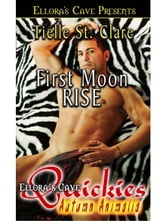 First Moon Rise ebook by Tielle St. Clare