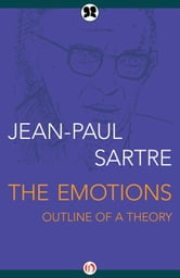 The Emotions - Outline of a Theory ebook by Jean-Paul Sartre