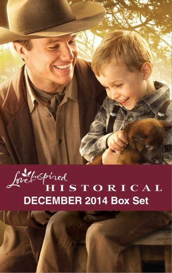 Love Inspired Historical December 2014 Box Set - Big Sky Daddy\A Season of the Heart\A Cowboy for Christmas\Conveniently Wed ebook by Linda Ford,Dorothy Clark,Lacy Williams,Angel Moore
