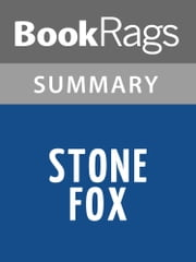 Stone Fox by John Reynolds Gardiner Summary & Study Guide ebook by BookRags