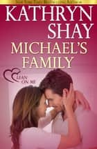 Michael's Family ebook by Kathryn Shay