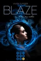 Blaze (Die Elite 3) ekitaplar by Vivien Summer
