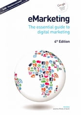eMarketing: The essential guide to Digital Marketing ebook by Stokes, Rob