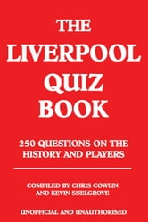 The Liverpool Quiz Book ebook by Chris Cowlin
