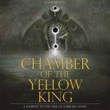 Chamber of the Yellow King audiobook by E. H. Robinson