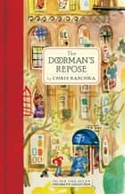 The Doorman's Repose ebook by Chris Raschka