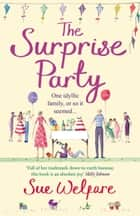 The Surprise Party ebook by Sue Welfare
