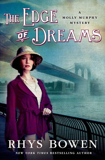 The Edge of Dreams - A Molly Murphy Mystery ebook by Rhys Bowen