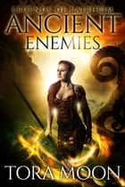 Ancient Enemies - Legends of Lairheim, #1 ebook by
