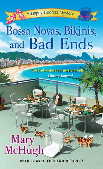 Bossa Novas, Bikinis, and Bad Ends eBook by Mary McHugh