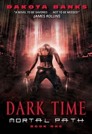 Dark Time ebook by Dakota Banks