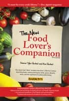 The New Food Lover's Companion ebook by Sharon Tyler Herbst, Ron Herbst