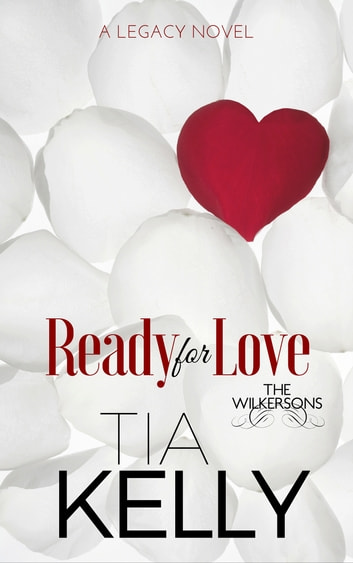 Ready for Love ebook by Tia Kelly