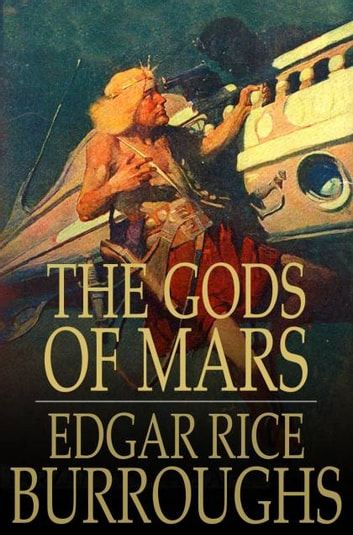 The Gods of Mars ebook by Edgar Rice Burroughs