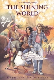 The Shining World ebook by Kathleen McDonnell