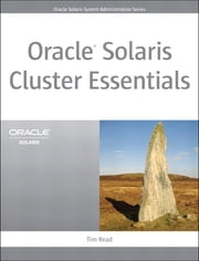Oracle Solaris Cluster Essentials ebook by Tim Read