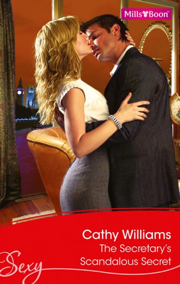 The Secretary's Scandalous Secret ebook by Cathy Williams