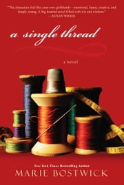 A Single Thread ebook by Marie Bostwick