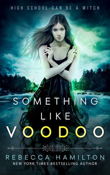 Something like Voodoo ebook by Rebecca Hamilton
