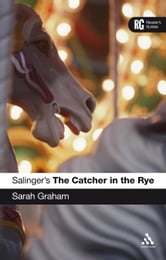 Salinger's The Catcher in the Rye ebook by Dr Sarah Graham