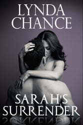 Sarah's Surrender (Ranchers of Chatum County) ebook by Lynda Chance